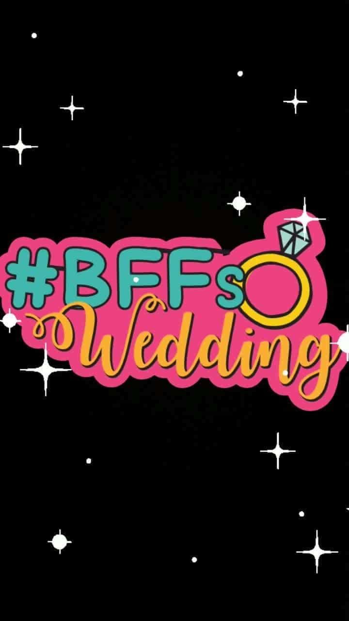 #glitter #bffswedding