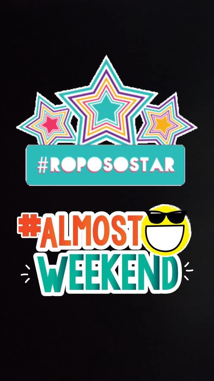 #mood #ropo #roposostar #almostweekend