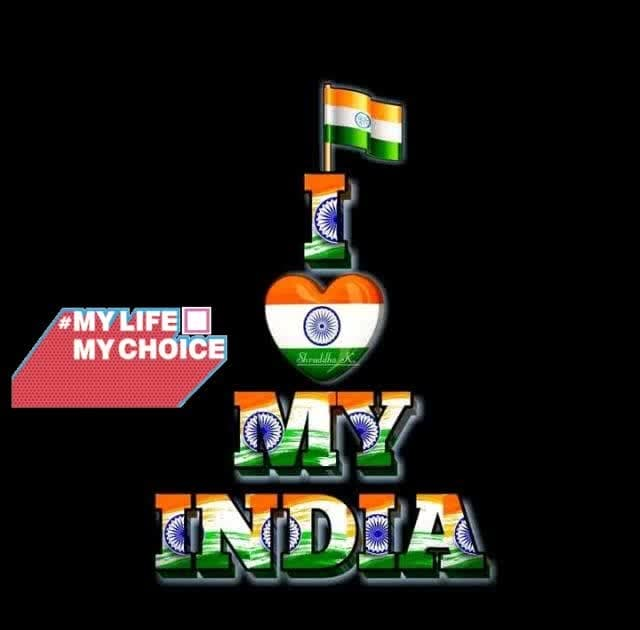 we love you proud to be India #mylifemychoice