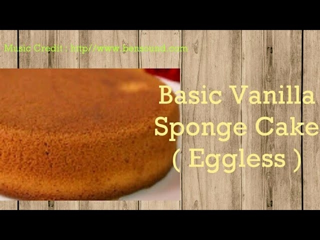 Basic Eggless Vanilla Sponge Cake #easycake#vanillacake#egglesscake#soft#spongy#bestcake