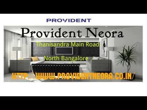 Provident Neora Thanisandra Main Road - www.providentneora.co.in