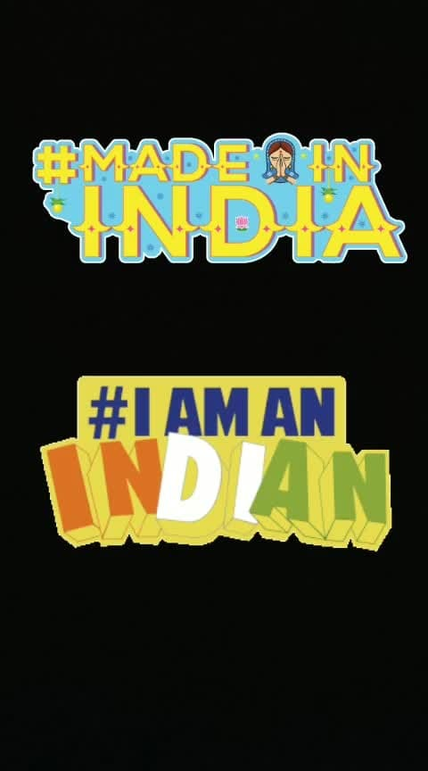 #madeinindia  #iamindian  #iloveindia
