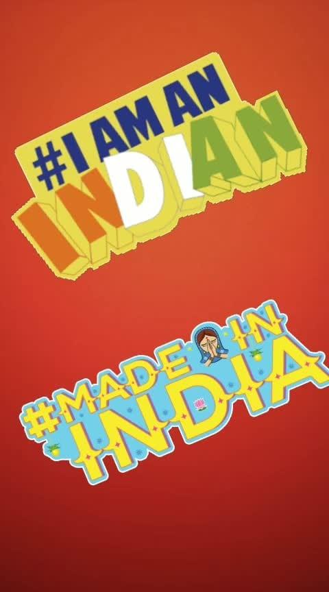 #iamindian  #merabharatmahan  #madeinindia  #iloveindia  #indian  #proudtobeanindian