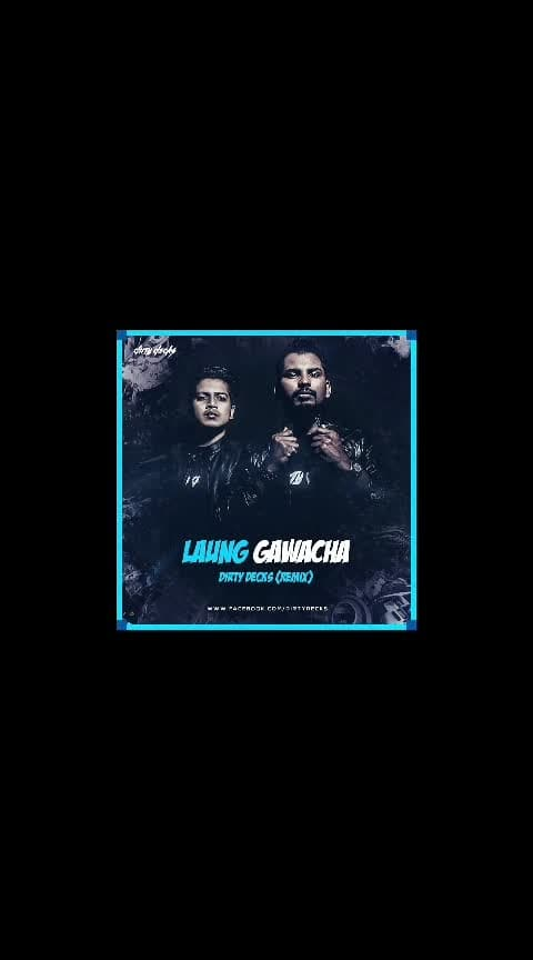 Nucleya - Launge Gawacha (Dirty Decks Remix) Video Releasing On This Wednesday Stay Tunes For More Updates.  Keep Supporting  Keep Loving :- Dirty Decks Nucleaya#dirtydecks#laungegawacha#remix#music#diffrentstyle#motionvideo#poster#getreadyforthisone#trap#Our2ndremixolaungegawacha#