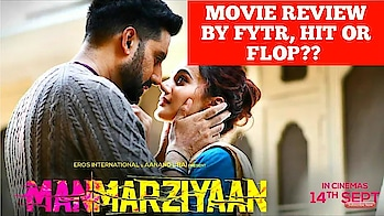 MANMARZIYAAN MOVIE REVIEW BY FYTR | HIT OR FLOP??