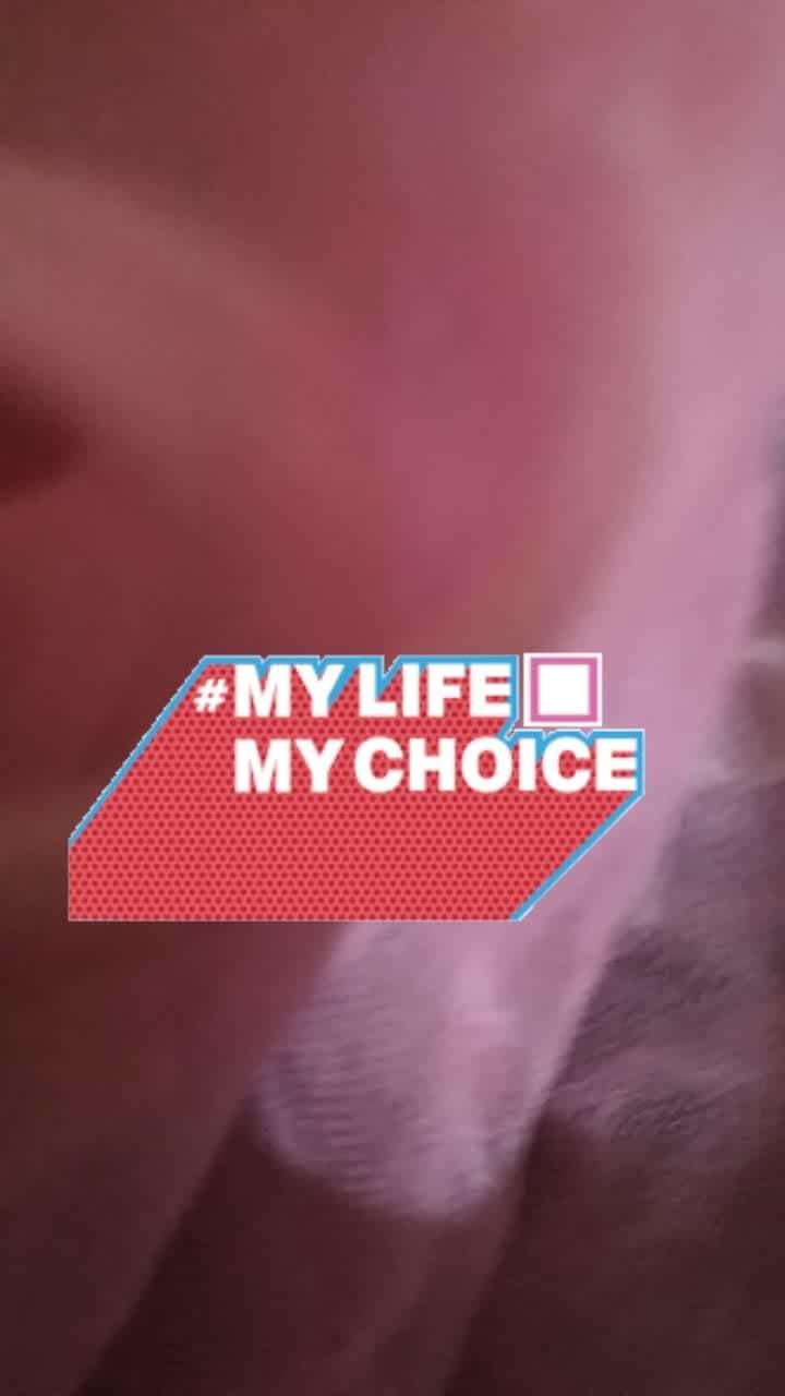 #mylifemychoice #mylifemychoice