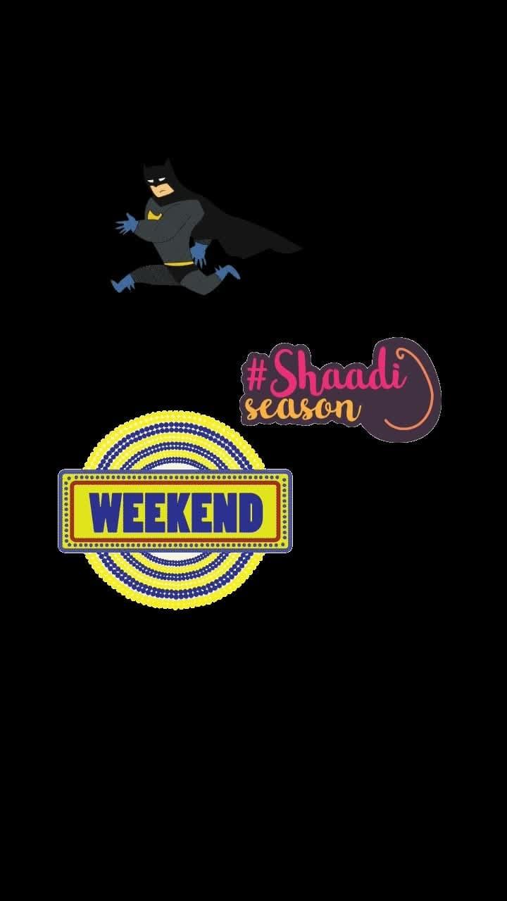 #shaadiseason #weekend #batmanrunning