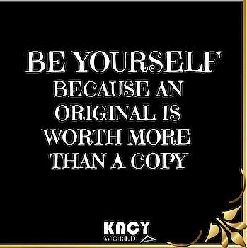 Be you Be confident.😬 . . . #kacy #kacyworld #kacysays