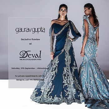 #GauravGupta showcasing exclusively at #DevalAhmedabad for the first time | 29th of September, 11:00am onwards  |📍House:'R', Mondeal Business Park, Nr: Gurudwara, S G Road, Thaltej, Ahmedabad - 380059 ,Gujarat, India | For private appointments, call +91-9898423000 #GauravGuptaCouture #CrystalMyth#FashionArt #FutureCouture #GGWeddings#GGWoman #Bridal #EveningWear #Infinite