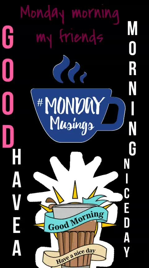 #good----morning friends  #have #a nice Monday
