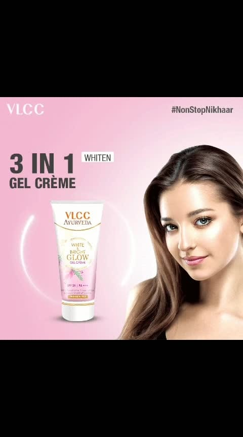3 benefits ek gel crème mei! Now carry the White and Bright Glow Gel Crème wherever you go, to whiten, brighten and keep the skin sun protected. #NonStopNikhaar #Whiten #Brighten