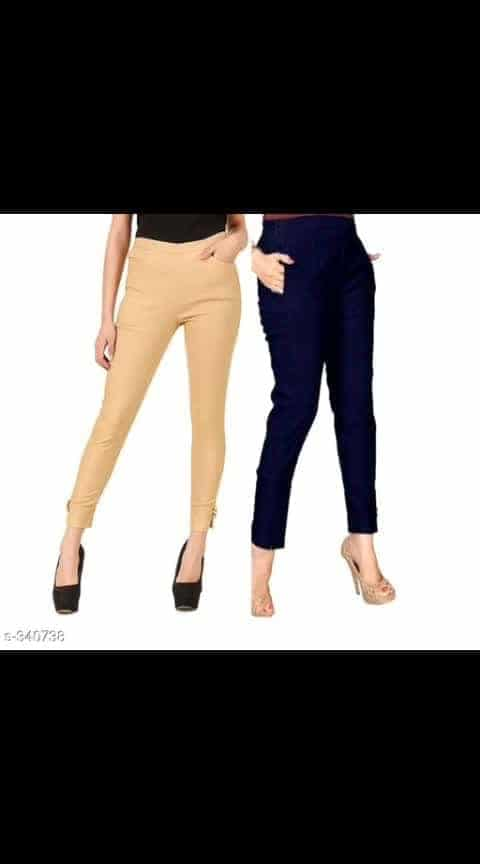 Catalog Name: *Classic Solid Cotton Trousers Combo*  *Fabric*: Cotton  *Waist Size*: 28 in, 30 in, 32 in, 34 in  *Length*: Up To 38 in  *Type*: Stitched  *Description*: It Has 2 Piece Of Trouser  *Work*: Solid  *Dispatch*: 2 - 3 Days  *Designs*: 19  *Price Rs 789*  Easy Returns Available In Case Of Any Issue  *Cash On Delivery Available*  #ajmer #rajasthandiaries  #designer-leggings  #jeggings  #jeggingsfashion  #onlineshoppingindia  #onlinestores  #onlinestore  #onlineshop  #onlineshoppinglover  #lifestylebloggerindia  #womenwear  #ladiespantsonline