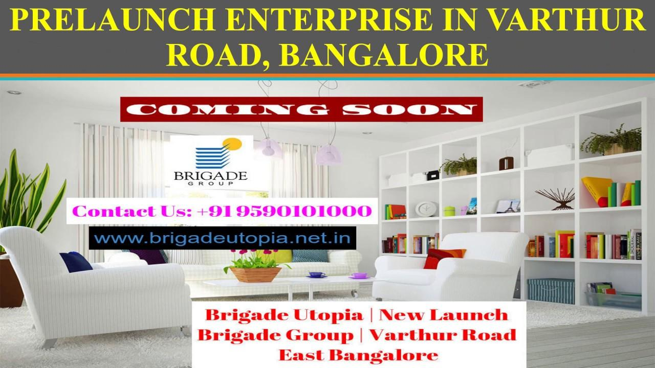 http://www.brigadeutopia.net.in/ @ #PRELAUNCH ENTERPRISE IN #VARTHUR ROAD, #BANGALORE - #BRIGADEGROUP #APARTMENTS FOR #SALE #BrigadeUtopia  #VarthurRoad #EastBangalore #Whitefield #RealEstate #NewLaunchInBangalore #Brigade #Utopia #East #Bangalore #Apartments #Flats #Varthur #BrigadeUtopiaBangalore #BrigadeUtopiaBangaloreEast #BrigadeUtopiaVarthur https://www.eventshigh.com/detail/Bangalore/03ef451d086762f8dca9cbfe1e519f8f