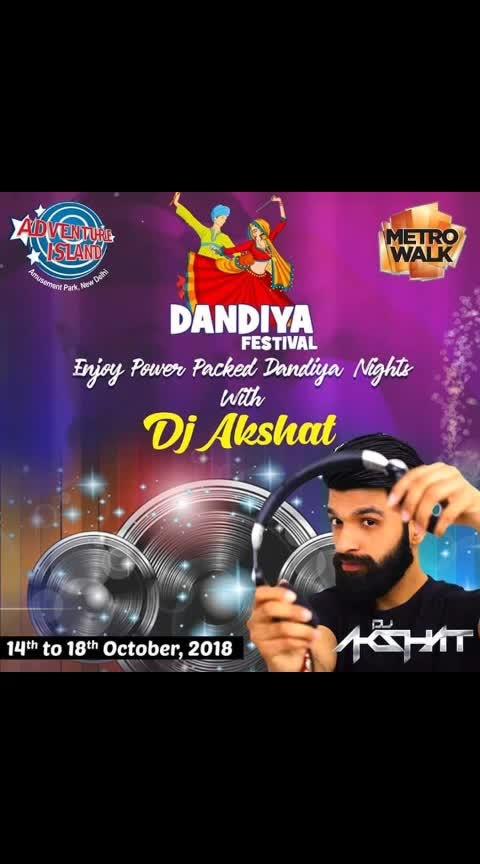 Hey People  Enjoy Dandiya Nights with (ME) DJ Akshat @ Adventure Island, New Delhi  Blend combination of Gujarati Music from 14th Oct to 18th Oct 2018 | 7:00 PM Onwards  #DJ #DJAkshat #Live_DJ #DandiyaSpecial #GarbaNights #Gujarati_Dandiya_Troupe #Bollywood_dandiya #Bollywood_dandiya_music #DandiyaNights #DandiyaFestival #Radio_City_RJ #Navratri #AIEvents #Akshat_music