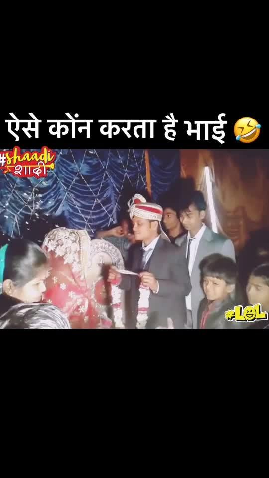 #haha #lol #wedding 🤣🤣 #shaadishaadi #laughingoutloud