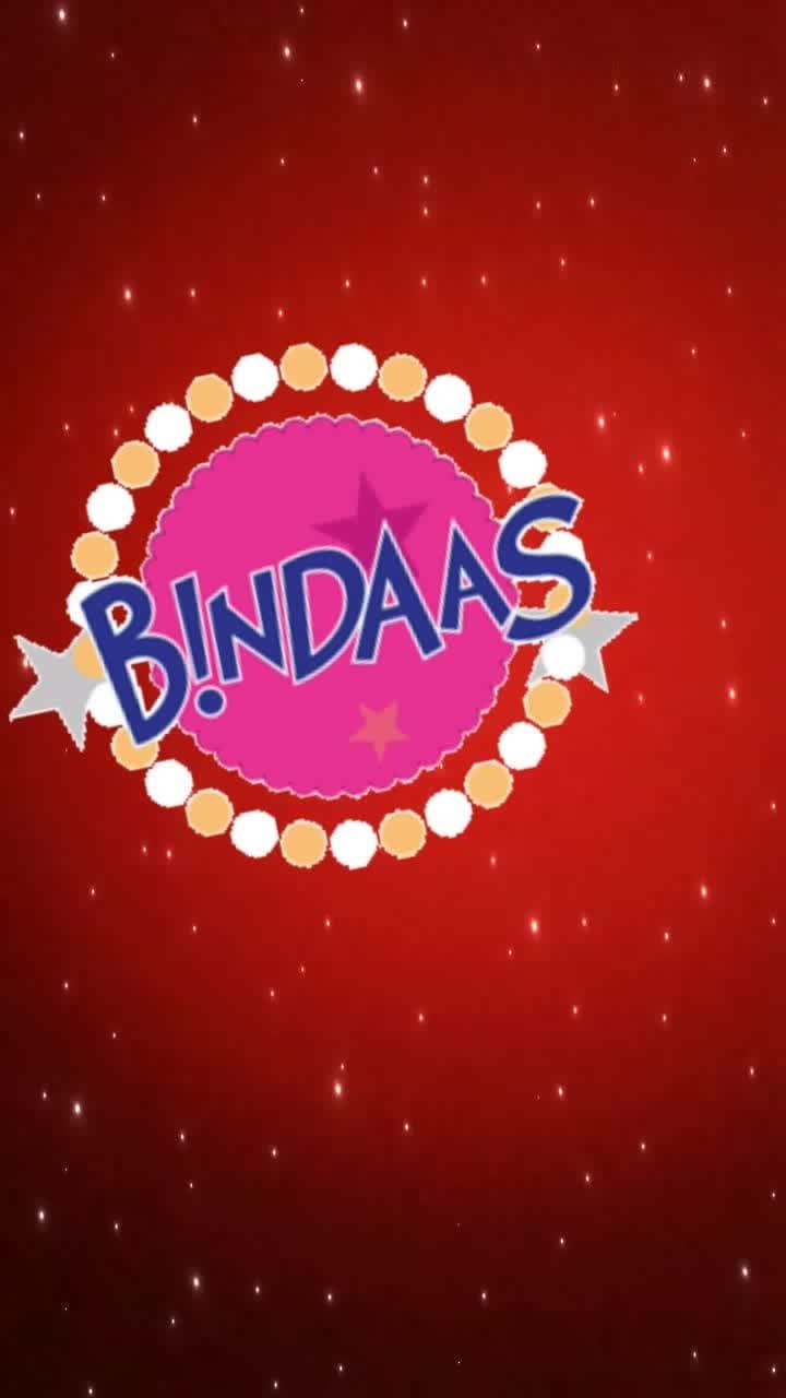 bindas #bindaas