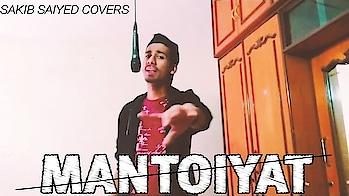 Mantoiyat - Raftaar   Cover by Me. Dont Miss This Video. #raftaar #raftaarmusic #manto #mantoiyat #cover #song #music #newsongs2018 #latestsongs2018 #hindirap #hindirap2018 #hindirapsong #rap #rapper #spine #sakibsaiyed #newsong #rapsong