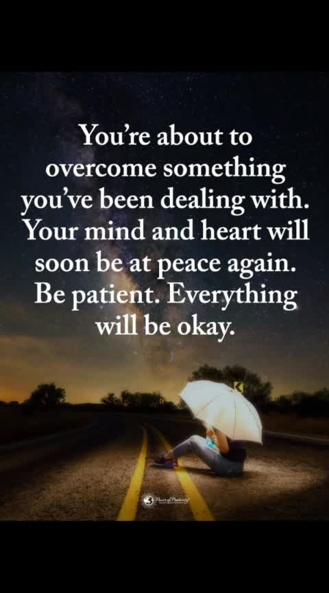 #everythingwillbeok 🌠  #patience    #godisgreat   #beautiful-life   #ropo-good   #roposo   #life   #loveyourselfnomatterwhat   #stayhappyalways   #roposoquotes   #god   #peaceofmind ☮