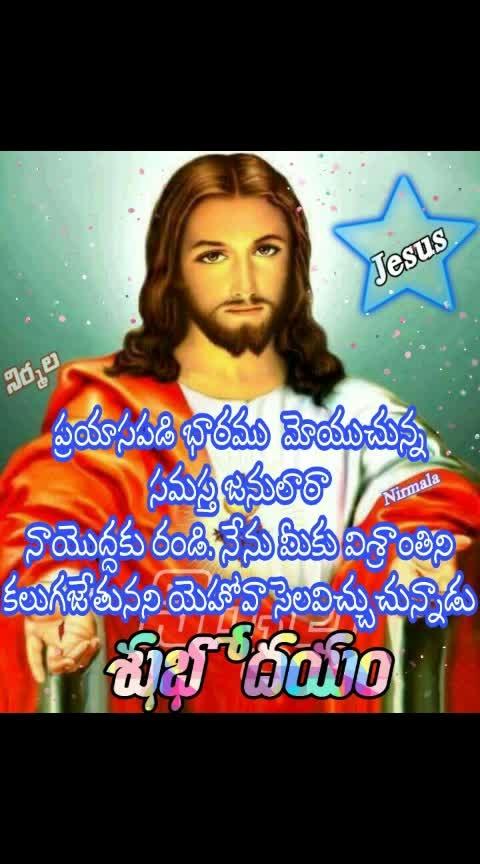 Good Morning..#Praise to Jesus