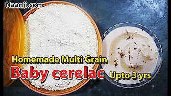 Homemade Multi Grain Baby Cerelac upto 3 yrs | Brain Booster | Weight Gaining Food    No need to buy cerelac for your kids. This multi grain cereals is a very good source of multi vitamins and minerals. This food works as a Brain booster to your kids. One of the Weight gaining food. Gives Instant strength to your kids. Increase immunity power. Instant baby food powder.  Subscribe and Follow us on:  https://www.youtube.com/channel/UC4nhuSDz5dMI0g2k5fV3pmg?sub_confirmation=1  https://www.facebook.com/naanjicreativestudiosTemptingBowls  https://twitter.com/naanjistudios  http://www.naanji.com
