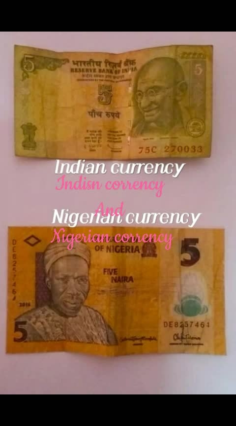 @currency #indian  and #nigeria