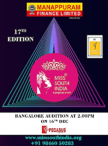 17th edition of Miss South India .... Final call for the audition at Bangalore on Dec 16th at Iris- The business hotel and Spa, Brigade Road,Bangalore #MissSouthIndia #PegasusGlobal #DrAjitRaviPegasus #MSI #Pageant #PegasusEvent