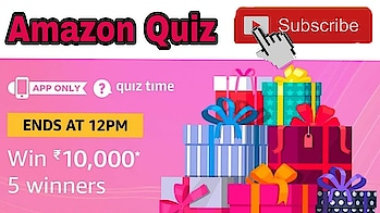 Amazon Quiz Answer To Win ₹10,000 | 5 Winners | 13 December , Amazon Quiz and Giveaway #giveaway #cash #contest #xxx #xxx18 #xxxmovie #xx #xxxfilm ##amazon #quiztimemorningswithamazon