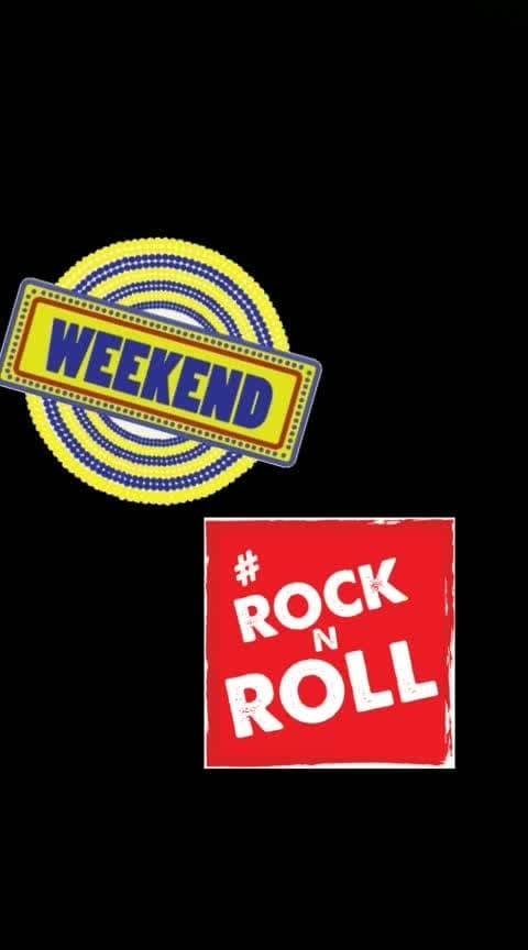 #weekend #rocknroll