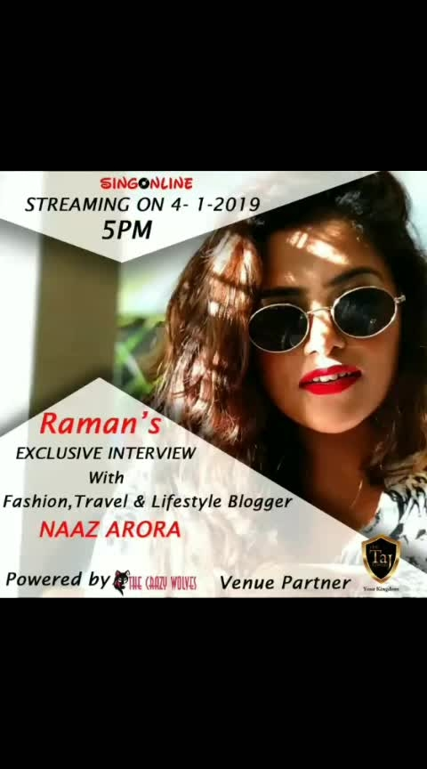 ramankaur #Exclusive #Interview With  #Fashion, #Travel & #Lifestyle #Blogger @naazarora  Streaming On 4 Jan, 5:00pm Powered By #TheCrazyWolves  Venue Partner - #TheTajTowers For Full Interview #Subscribe To Singonline #YouTube #Channel 👇👇👇👇👇👇 www.youtube.com/singonline  #fashion #be-fashionable #fashionables #ropo-fashion #fashion-diva #fashionation #fashion-blogger #fashion-style #fashion-addict #blogger #bloggersworldwide #bloggercommunity #bloggerworld