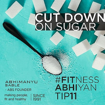 FITNESS ABHIYAN 2019.  TIP No 11  CUT DOWN ON SUGAR  If one thing you need to start cutting down it has to be SUGAR.  Yes everybody loves those desserts and we all crave to have that sweet thing after a meal.  But believe me it is unwanted calories and it does not do any good to ourselves. It's just a satisfaction for our taste buds that stays just for few minutes but have lasting negative effect.  But don't take drastic steps of reduction.  Start with your tea. Just start cutting half of your sugar intake.  Two spoon to one spoon. From one spoon to half a spoon. From half a spoon to just few granules.  Start slowly reducing sugar from your meal.  Like if you love your sweets or your favorite dessert have just half of it.  I don't believe in any drastic steps where you go into a sacrificing phase. When this happens you start feeling that you are loosing something in life.  This results in a bounce back with a vengeance eating pattern, where you tend to eat the same thing double.  And please I will never prescribe not to eat your favorite mithai. Just start cutting its quantity slowly and slowly.  LET 2019 be your FITTEST YEAR ever.  Abhimanyu Sable  Training Since – 1991  #fitnessabhiyan19 #newyearresolution #fit2019 #absolutelyalive #committomove