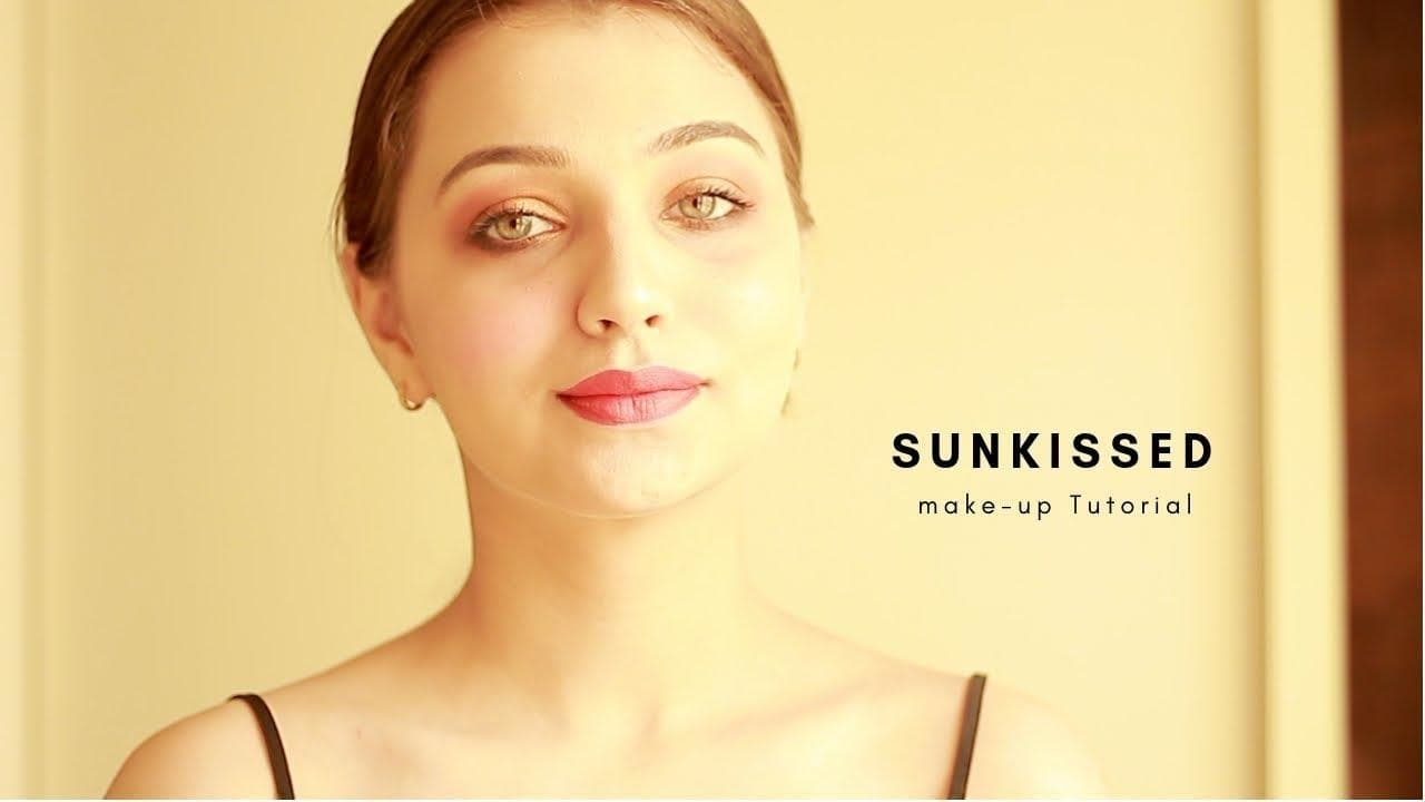 """Sunkissed Glow - """"Le soleil""""   The Make-up Tutorial   Giveaway Month   #eye-makeup  #lipmakeup #sunkissedhair #sunkissedskin #sunkissed #giveaway #giveawayindia"""