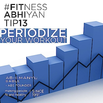 FITNESS ABHIYAN 2019.  TIP No 13 PERIODIZE YOUR WORKOUTS  Every workout should yield positive results.  But when the same workout is done with the same intensity, duration and speed, the body adapts to the stimuli and refuses to change.  That's why most people complain that they do not get results in spite of doing their walks or workouts consistently. (We call it Exercise Plateau) To get the maximum output of your consistent physical activity do PERIODIZE TRAINING.  Let's take an example that you walk every day for 30 min. If you are going to walk every day for 30 min in the same time your output will be limited.  So to get the maximum benefits of the following do PERIODIZE TRAINING.  Day 1. Walk for 10 min and then jog for 2 min. Again walk for 10 min and jog for 3 min and then again walk for 5 min.  Day 2. Next day walk for 5 min and jog for 8 min. Walk for 5 min and jog for 8 min and walk for 4 min.  The same thing can be applied to every exercise. Every day change the intensity and duration of that exercise. Keep changing the speed. Keep changing the weights you take for exercise. Keep changing repetitions you do for each exercise. Keep changing the duration of that exercise.  The more variety you will add into your workout and PERIODIZE YOUR WORKOUT. More the body will respond.  Have a swinging New Year.  LET 2019 be your FITTEST YEAR ever.  Abhimanyu Sable  Training Since -1991  #fitnessabhiyan19 #newyearresolution #fit2019 #absolutelyalive #committomove
