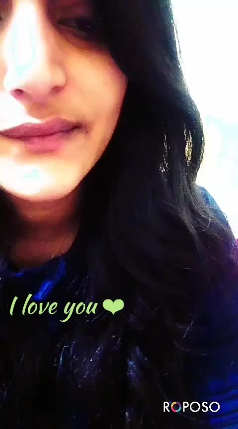 I love you 😍 #featurethisvideo #onrequestpostcompleted #verifiedprofile #likecommentshare #followmeonroposo #rops-star #roposocamera #effectiveness #singersongwrite #roposo-bollywood #ropo-beauty #roposo-lovesongs #love-status-roposo-beats
