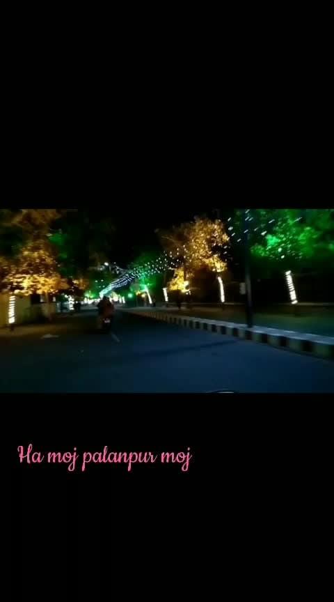 #Palanpur#moj #gujarat