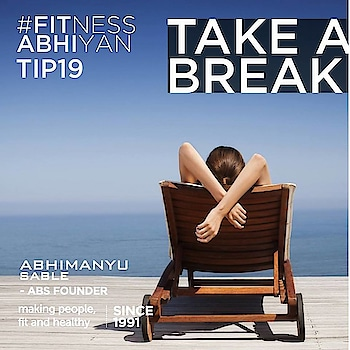 "FITNESS ABHIYAN 2019.  TIP No 19 TAKE A BREAK.  They say that when you are too desperate to get something it just goes a little further away. Just take it easy. It is going to happen. It will happen. Just take it easy. Gather yourself. Unwind. Relax. Just forget all your goals. Focus on your well being. Just be with your self for an entire day. Away from unwanted news. Away from this phone. Away from any negative thoughts. Just be with yourself. Listen to beautiful music. Read something new. Meditate, go on a lonely walk or a stroll. Just be yourself.  This will really help.  I suggest one should just switch off from the world time to time.  It's rightly said by Gurus. "" when you feel too important, just take a break "" Enjoy being with your self.  Enjoy being YOU.  LET 2019 be your FITTEST YEAR ever. Abhimanyu Sable  Training Since -1991  #fitnessabhiyan19 #ItsNotGymItsLife #newyearresolution #fit2019 #absolutelyalive #committomove"