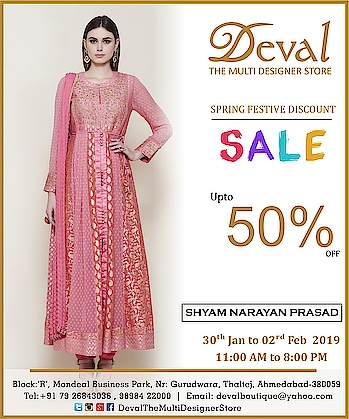 Save the dates: 30th January to 2nd February 2019.  Deval The Multi Designer Store invites you to a Spring Festive Discount SALE - up to 50% off on your Top Indian designer Labels !!! Don't miss it!!! Shop best of designer collection at unbelievable prices!!! For more details please call/whatsapp us +91 98984 22000 #devalstore #ahmedabad #discountsale #sale2019 #festivediscountsale #designerwearsale #designersale #devalthemultidesignerstore