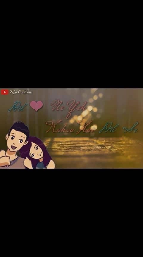 Mohabbat Ho Gyi Hai Tumse #rajacreationz #raja #hindistatus #hindistatusvideo #whatsappvideostatus #2019 #roposo-hindi #hindilovestatus #love-hindi #love #loveness #romanticstatus #roposo-trendings #roposotrends #love-status-roposo-beats #in-love #whatsappvideo