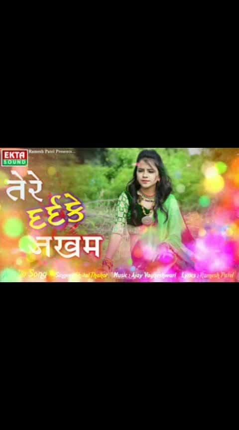 #shitalthakor #new-song #dard #ke #jakham   #followformoreupdates