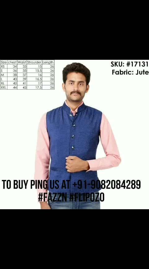 *Stylish Ethnic Nehru Jackets*  Fabric: Jute / Cotton Size: XS | S | M | L | XL | XXL  Singles Price: Rs.525/- Shipping: Rs.80/-   To Purchase ping us at +91-9082084289. Resellers Welcome.  https://www.facebook.com/media/set/?set=a.260949741228539&type=1&l=e56cbd95ef  Facebook Flipozo Group: https://www.facebook.com/groups/402358163596968   #FAZZN #flipozo #indianfashion #mensfashion #fashion #menswear #nehrujacket #modijacket #EthnicWear #ethnicfashion #passionforfashion #fashionformen #thebazzar
