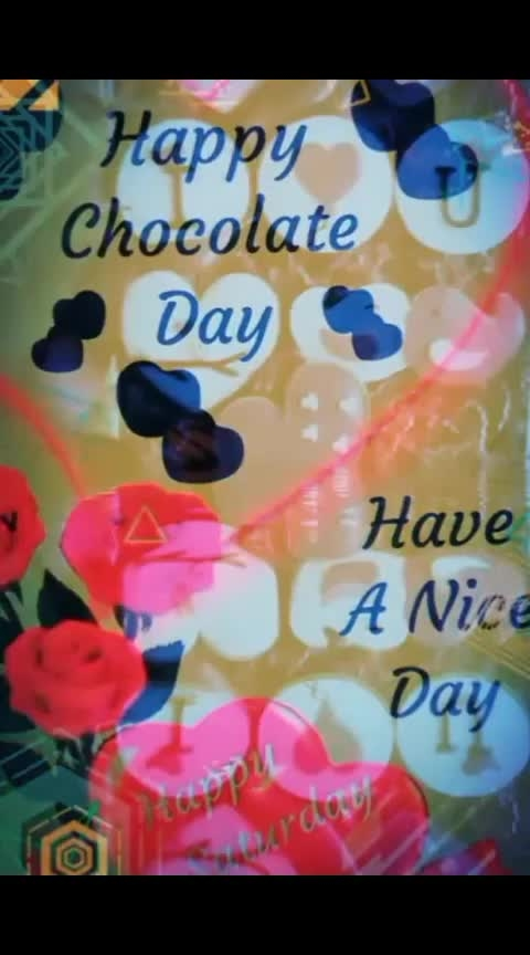 🍫Happy Chocolate 🍫 🍫 day🍫