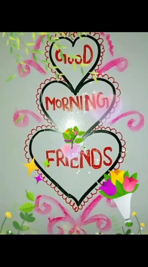 🙏Good morning friends 🙏