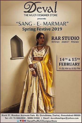 An exclusive Preview for Spring Festive SANG-E-MARMAR by RAR Studio at Deval The Multi Designer Store on 14th & 15th February!! For more details please call/whatsapp us +91 98984 22000 #devalstore #ahmedabad #designerstore #springfestive #sangemarmar #rarstudio #designerwear #womenswear #accessories #multidesignerstore #festivewear