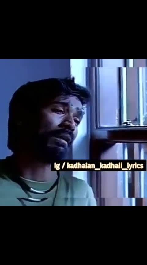 #kadhal_en_kadhal #dhanush #mayakamenna #lovefailure 💔💔💔