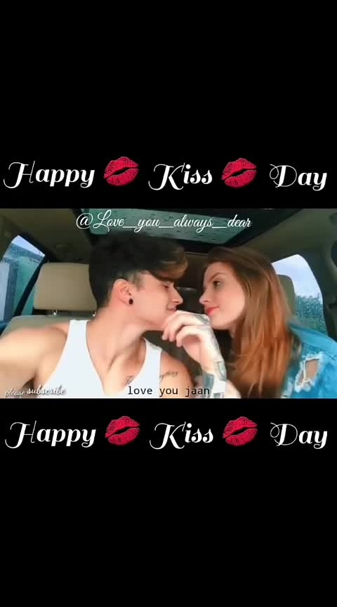 HAPPY KISS DAY😘
