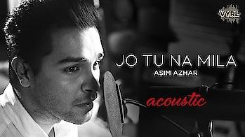 Jo Tu Na Mila By #asimazhar 😘😘😘  #roposo-beats #ropososongs #best-song #soulful ....