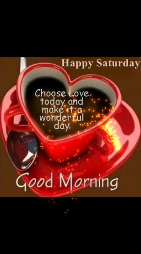 #saturday #goodmorning-roposo #dailywisheschannel #happysaturday #dailywishes #roposomorning #weekend