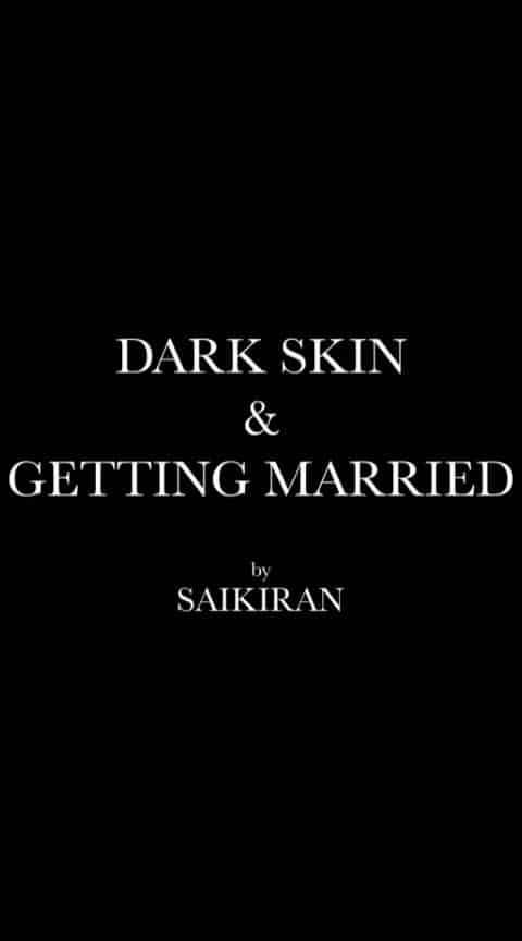 #dark skin #gettingmarried #part1