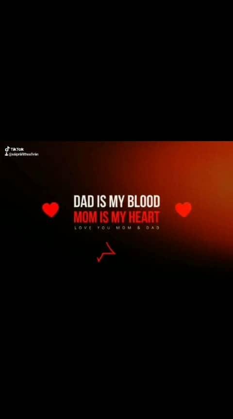 DAD IS MY BLOOD,MOM IS MY HEART #daddy #mom #i-love-u-mom #dadslove #dadlove #daddysboy #dadlife #momlove #mommylife #mom_dad #roposo #roposo-family #roposolove #roposome