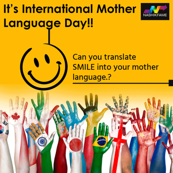 Today is International Mother Language Day. It's a day to celebrate and promote linguistic diversity....👍👍  Happy International Mother Language Day everybody!! 😉 🙂  There are diverse group here, Can you translate SMILE into your mother language.? ❓🙂  #InternationalMotherLanguageDay #InternationalMotherLanguageDay2019 #celebratemotherlanguage #Heritage #MotherLanguage #February21 #Linguistics #CulturalDiversity #multilingualism #globalcitizens #mothertongue #diversity #unity #Nashikfame #Nashik #Nasik