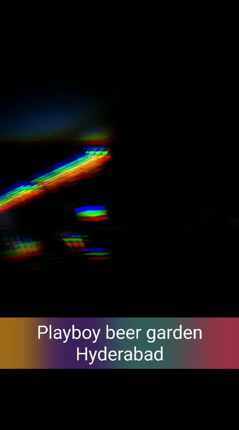 playboy beer garden Hyderabad#playboy Roposo#ropo-girl #disconight#roposo night#roposo dj night#weekly video#roposlove #roposoers